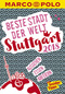 MARCO POLO City Guide Beste Stadt der Welt - Stuttgart 2018