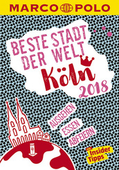 MARCO POLO Beste Stadt der Welt 2018 - Köln