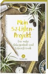 Mein 52-Listen-Projekt für mehr Gelassenheit und Lebensfreude