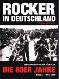 Rocker in Deutschland - Die 80er Jahre - Bd.2