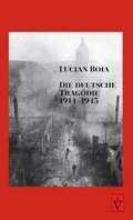 Die deutsche Tragödie 1914-1945