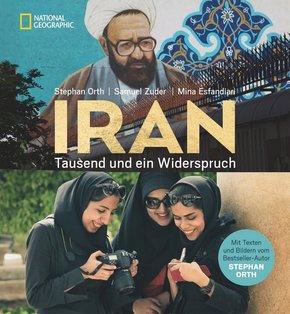 Iran - Tausend und ein Widerspruch. Ausgezeichnet mit dem ITB BuchAward; Reisebildband 2019