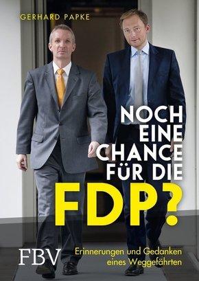 Noch eine Chance für die FDP? Erinnerungen und Gedanken eines Weggefährten