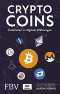 Cryptocoins - Investieren in digitale Währungen