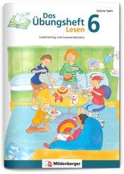 Das Übungsheft Lesen: Klasse 6