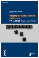 Rezepte für digitales Lehren und Lernen