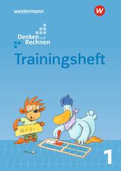 Denken und Rechnen, Allgemeine Ausgabe 2017: 1. Schuljahr, Trainingsheft