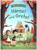 Hänsel und Gretel - Märchen für Erstleser