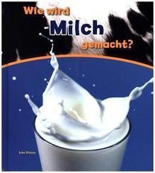 Wie wird Milch gemacht?