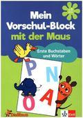 Mein Vorschul-Block mit der Maus - Erste Buchstaben und Wörter