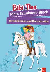 Bibi & Tina Mein Schulstart-Block - Erstes Rechnen und Konzentration
