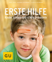 Erste Hilfe - Kinder schnell und richtig behandeln