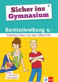 Klett Sicher ins Gymnasium Rechtschreibung 4. Klasse