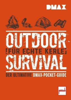 DMAX Outdoor-Survival für echte Kerle