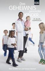 Das Geheimnis gesunder Kinder