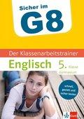 Sicher im G8 - Der Klassenarbeitstrainer Englisch 5. Klasse Gymnasium