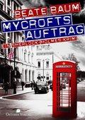 Mycrofts Auftrag