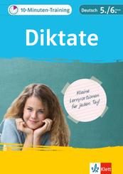 Klett 10-Minuten-Training Deutsch Rechtschreibung Diktate 5./6. Klasse