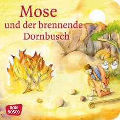 Mose und der brennende Dornbusch. Exodus Teil 4. Mini-Bilderbuch.
