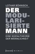 Der modularisierte Mann