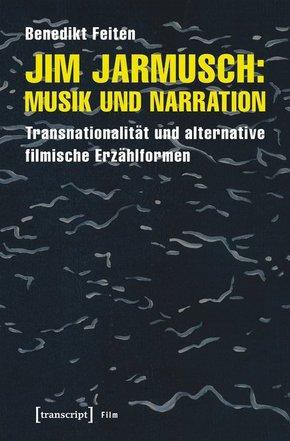 Jim Jarmusch: Musik und Narration