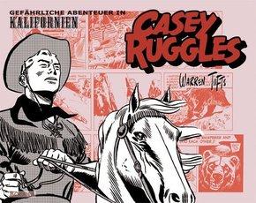 Casey Ruggles - Gefährliche Abenteuer in Kalifornien
