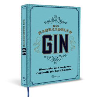 Das Barhandbuch Gin
