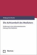 Die Achtsamkeit des Mediators