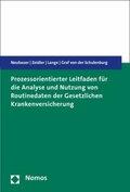 Prozessorientierter Leitfaden für die Analyse und Nutzung von Routinedaten der Gesetzlichen Krankenversicherung
