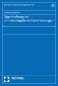 Organhaftung bei Immaterialgüterrechtsverletzungen