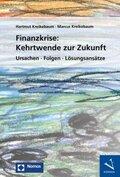 Finanzkrise: Kehrtwende zur Zukunft
