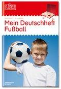 LÜK: Mein Deutschheft Fußball 3. Klasse
