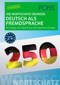 PONS 250 Wortschatz-Übungen Deutsch als Fremdsprache