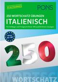 PONS 250 Wortschatz-Übungen Italienisch