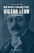 Der Operettenlibrettist Victor Léon