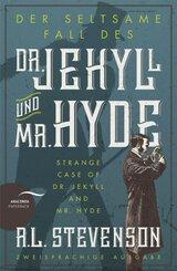 Der seltsame Fall des Dr. Jekyll und Mr. Hyde / Strange Case of Dr. Jekyll and Mr. Hyde