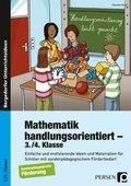 Mathematik handlungsorientiert - 3./4. Klasse