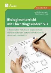 Biologieunterricht mit Flüchtlingskindern 5-7