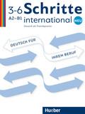 Schritte international Neu - Deutsch als Fremdsprache: Deutsch für Ihren Beruf; .3-6