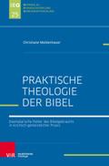 Praktische Theologie der Bibel