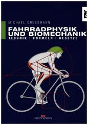 Fahrradphysik und Biomechanik