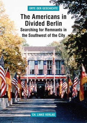 The Americans in Divided Berlin
