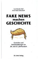Fake News machen Geschichte