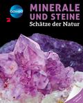 Minerale und Steine