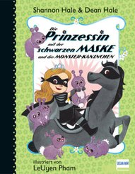 Die Prinzessin mit der schwarzen Maske und die Monster-Kaninchen