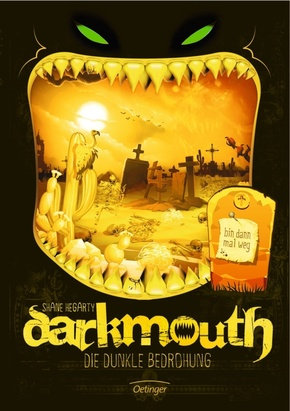 Darkmouth - Die dunkle Bedrohung