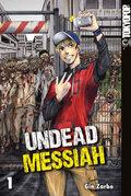 Undead Messiah - Bd.1