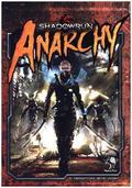 Shadowrun 5, Anarchie