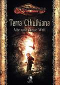 Cthulhu, Terra Cthulhiana - Alte und Neue Welt