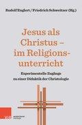 Jesus als Christus - im Religionsunterricht